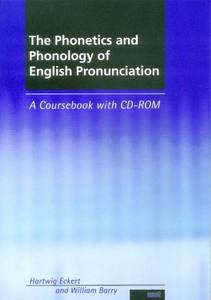 The Phonetics and Phonology of English Pronunciation, w. CD-ROM   Dodax.ch