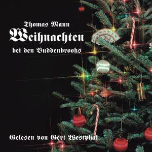 Weihnachten bei den Buddenbrooks, 1 Audio-CD | Dodax.at