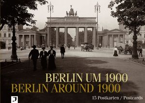 Berlin um 1900 / Berlin around 1900 | Dodax.com