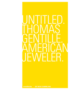 Untitled. Thomas Gentille. American Jeweler. | Dodax.ch
