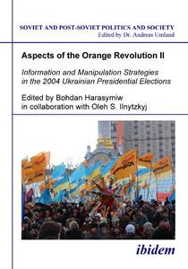 Information and Manipulation Strategies in the 2004 Ukrainian Presidential Elections | Dodax.at