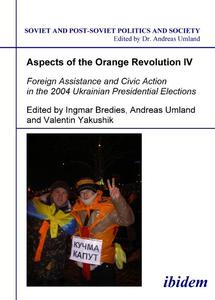 Foreign Assistance and Civic Action in the 2004 Ukrainian Presidential Elections | Dodax.de