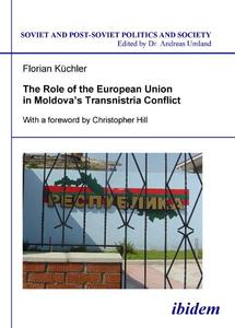 The Role of the European Union in Moldovas Transnistria Conflict | Dodax.at