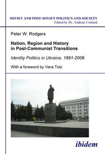 Nation, Region and History in Post-Communist Transitions   Dodax.at