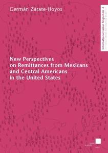 New Perspectives on Remittances from Mexicans and Central Americans in the United States | Dodax.de