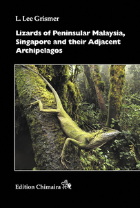 Lizards of Peninsular Malaysia, Singapore and their Adjacent Archipelagos | Dodax.at