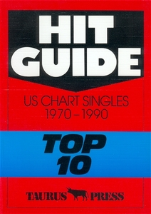 """Hit Guide, US Chart Singles 1970-1990 """"Top 10"""" 
