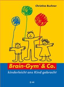 Brain-Gym & Co., kinderleicht ans Kind gebracht | Dodax.ch