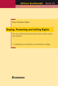 Buying, Protecting and Selling Rights (dt. Ausgabe) | Dodax.de