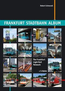 Frankfurt Stadtbahn Album. The Frankfurt Light Rail Network | Dodax.ch