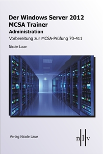 Der Windows Server 2012 MCSA Trainer, Administration | Dodax.at