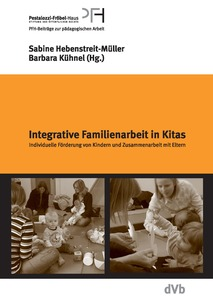 Integrative Familenarbeit in Kitas | Dodax.ch