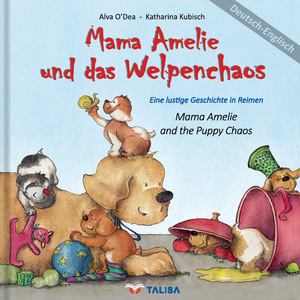 Mama Amelie und das Welpenchaos. Mama Amelie and the Puppy Chaos | Dodax.at