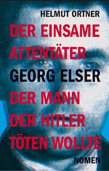 Der einsame Attentäter Georg Elser | Dodax.at