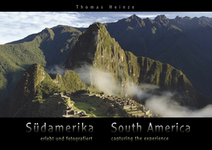 Südamerika - erlebt und fotografiert. South America - capturing the experience | Dodax.at