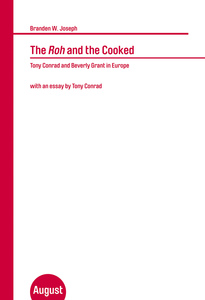 The Roh and the Cooked. Tony Conrad and Beverly Grant in Europe | Dodax.at