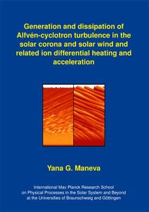 Generation and dissipation of Alfvén-cyclotron turbulence in the solar corona and solar wind and related ion differential heating and acceleration | Dodax.ch