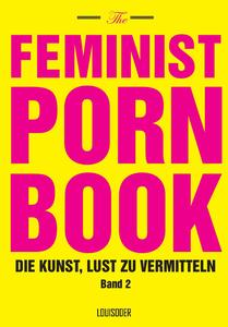 The Feminist Porn Book, Band 2 | Dodax.pl