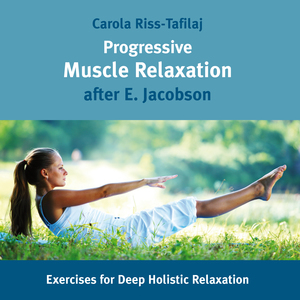 Progressive Muscle Relaxation after E. Jacobsen, Audio-CD | Dodax.at