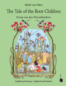 Etwas von den Wurzelkindern / The Tale of the Root Children | Dodax.de