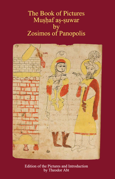 The Book of Pictures - Mushaf as-suwar by Zosimos of Panapolis | Dodax.ch