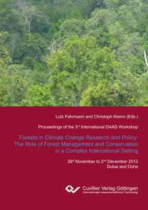 Forest in Climate Change Research and Policy: The Role of Forest Management and Conservation in a Complex International Setting | Dodax.ch