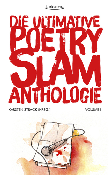 Die ultimative Poetry-Slam-Anthologie. Bd.1 | Dodax.de