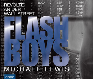 Flash Boys, Audio-CD | Dodax.at