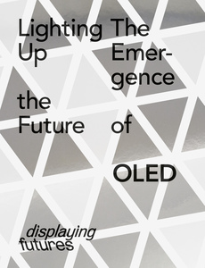 Lighting Up the Future - The Emergence of OLED | Dodax.ch