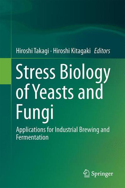 Stress Biology of Yeasts and Fungi | Dodax.ch