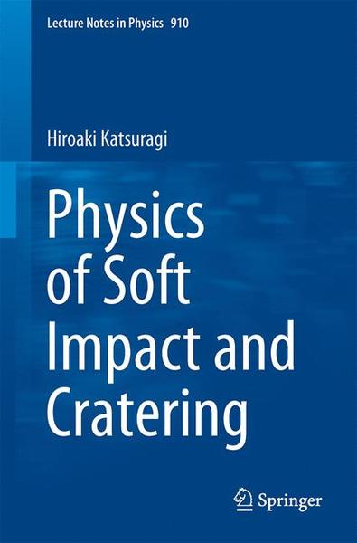 Physics of Soft Impact and Cratering   Dodax.de