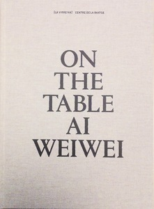 On the table. Ai Weiwei | Dodax.at