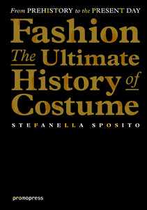 Fashion - The Ultimate History of Costume | Dodax.at