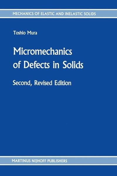 Micromechanics of Defects in Solids | Dodax.at