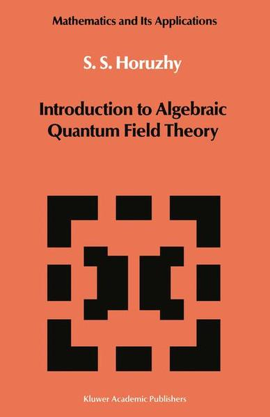 Introduction to Algebraic Quantum Field Theory | Dodax.ch