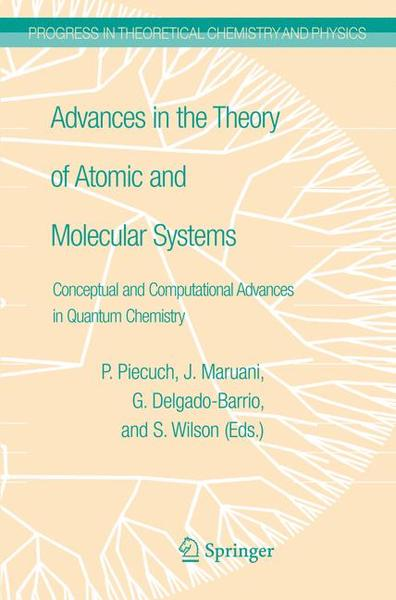 Advances in the Theory of Atomic and Molecular Systems | Dodax.ch
