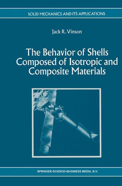 The Behavior of Shells Composed of Isotropic and Composite Materials | Dodax.ch