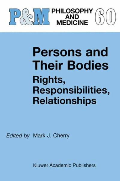 Persons and Their Bodies: Rights, Responsibilities, Relationships   Dodax.pl