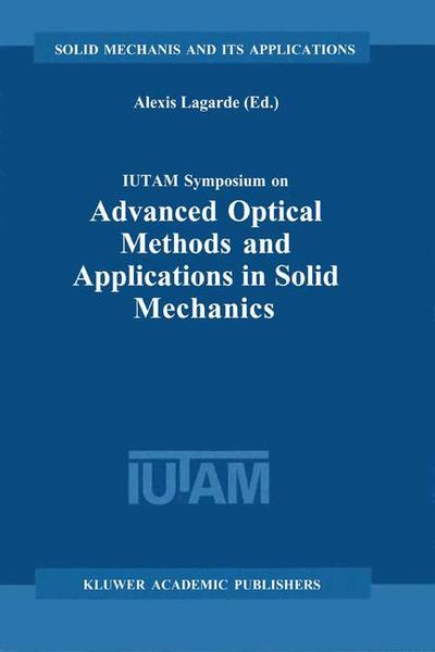 IUTAM Symposium on Advanced Optical Methods and Applications in Solid Mechanics | Dodax.ch