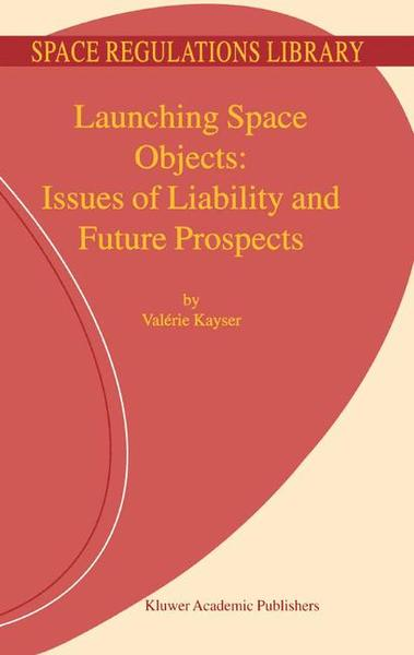 Launching Space Objects: Issues of Liability and Future Prospects | Dodax.pl