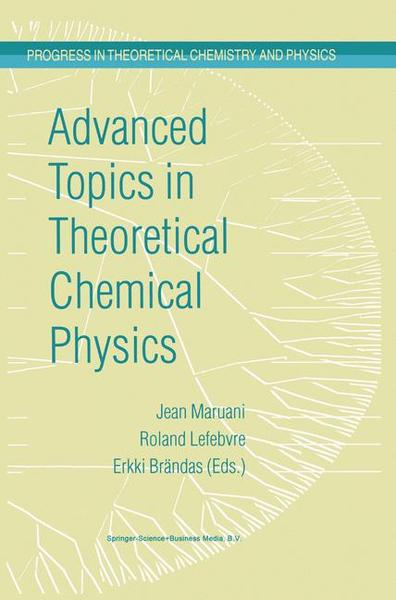Advanced Topics in Theoretical Chemical Physics | Dodax.pl