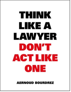 Think Like a Lawyer Don't Act Like One | Dodax.at