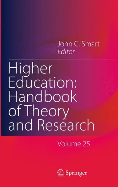 Higher Education: Handbook of Theory and Research. Vol. 25 | Dodax.ch