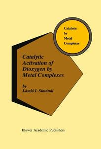 Catalytic Activation of Dioxygen by Metal Complexes | Dodax.pl