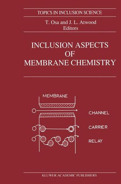 Inclusion Aspects of Membrane Chemistry | Dodax.pl