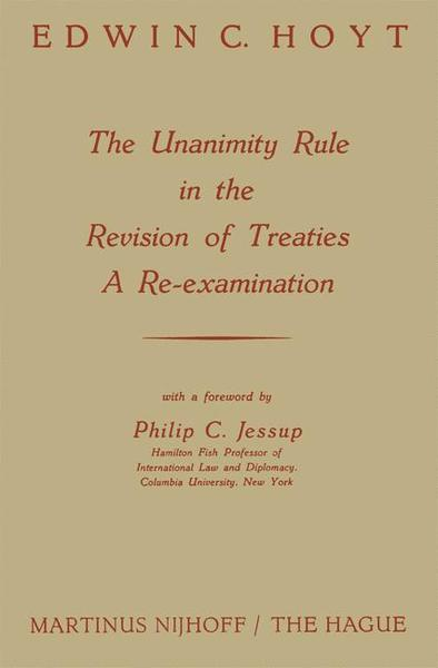 The Unanimity Rule in the Revision of Treaties a Re-Examination | Dodax.pl
