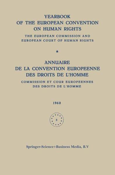 Yearbook of the European Convention on Human Rights / Annuaire de la Convention Europeenne des Droits de L homme   Dodax.ch