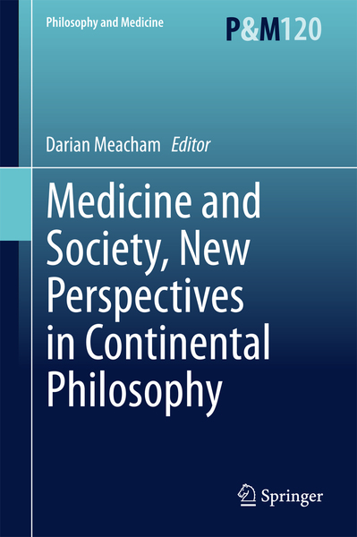 Medicine and Society, New Perspectives in Continental Philosophy | Dodax.pl