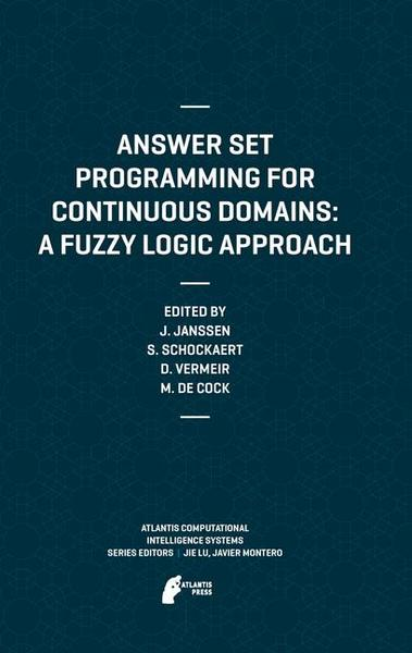 Answer Set Programming for Continuous Domains: A Fuzzy Logic Approach | Dodax.ch
