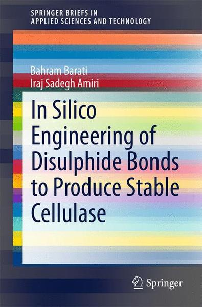 In Silico Engineering of Disulphide Bonds to Produce Stable Cellulase | Dodax.ch